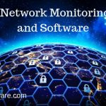 Network Monitoring Tools and Software