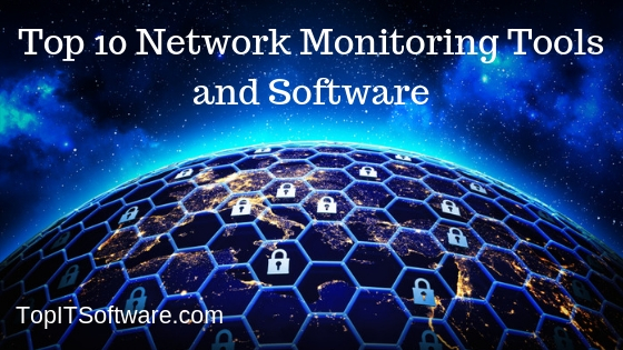 Best Network Monitoring Tools and Software