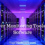 Server Monitoring Tools and Software