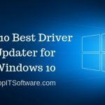 Top 10 Best Driver Updater for Windows 10