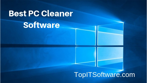 Best Pc Cleaner 2019 8 Best PC Cleaner Software [Free & Paid] 2019 | Top IT Software