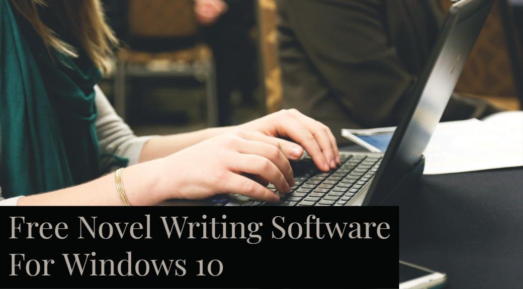 Free Novel Writing Software
