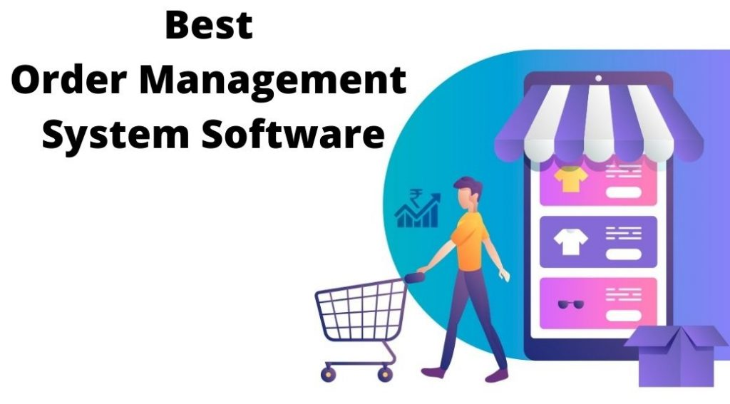 Best Order Management System Software