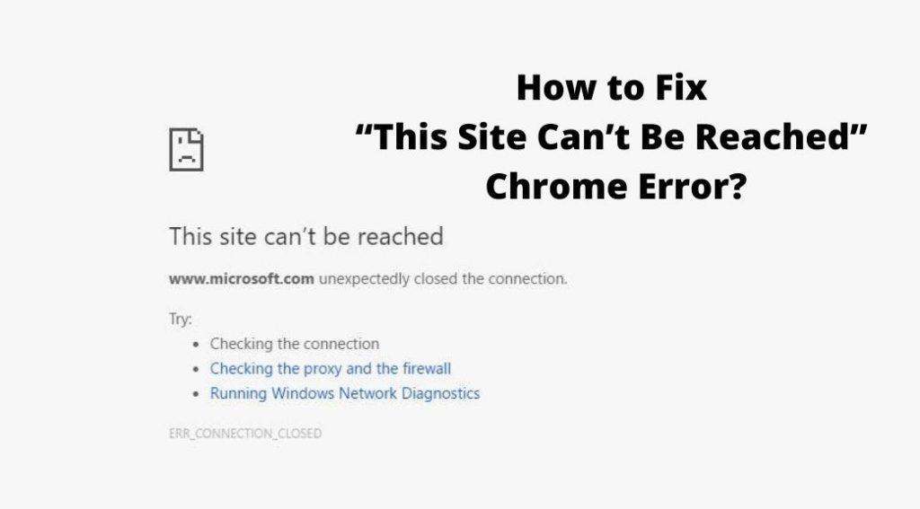 "How to Fix ""This Site Can't Be Reached"" Chrome Error"