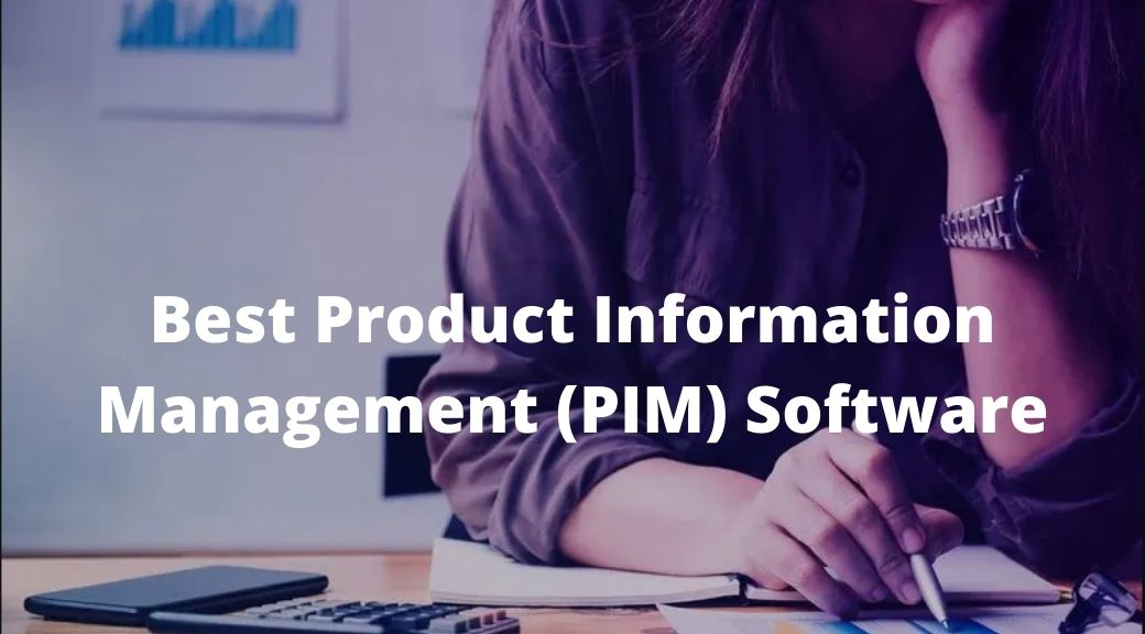 Best Product Information Management (PIM) Software