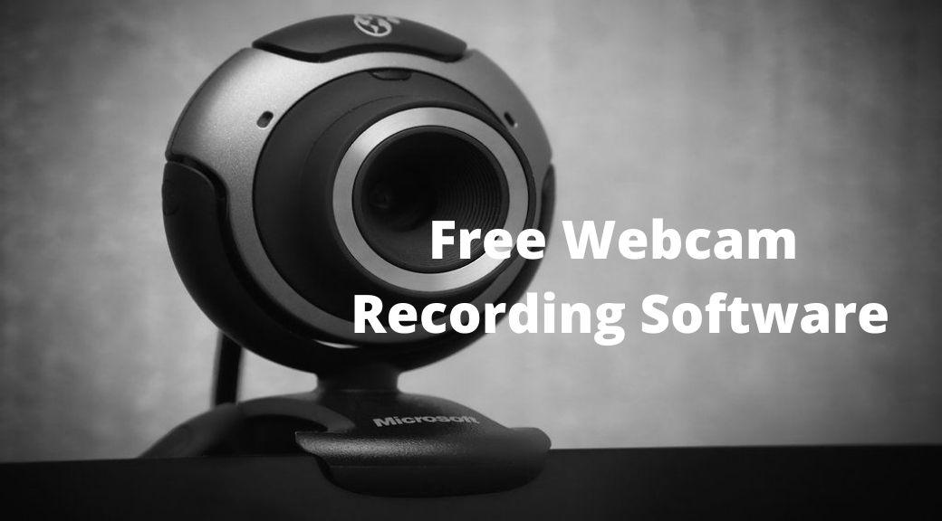 free webcam recording software